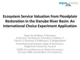 Ecosystem Service Valuation from Floodplain International Choice Experiment Application
