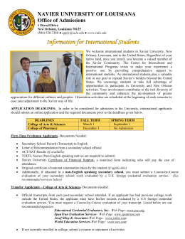 Information for International Students XAVIER UNIVERSITY OF LOUISIANA Office of Admissions