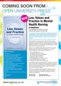 COMING SOON FROM OPEN UNIVERSITY PRESS Law, Values and Practice in Mental