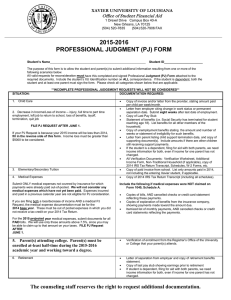2015-2016 PROFESSIONAL JUDGMENT (PJ) FORM XAVIER UNIVERSITY OF LOUISIANA
