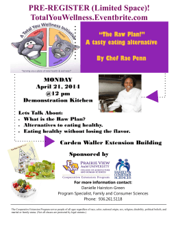 "PRE-REGISTER (Limited Space)! TotalYouWellness.Eventbrite.com ""The Raw Plan!"" A tasty eating alternative"