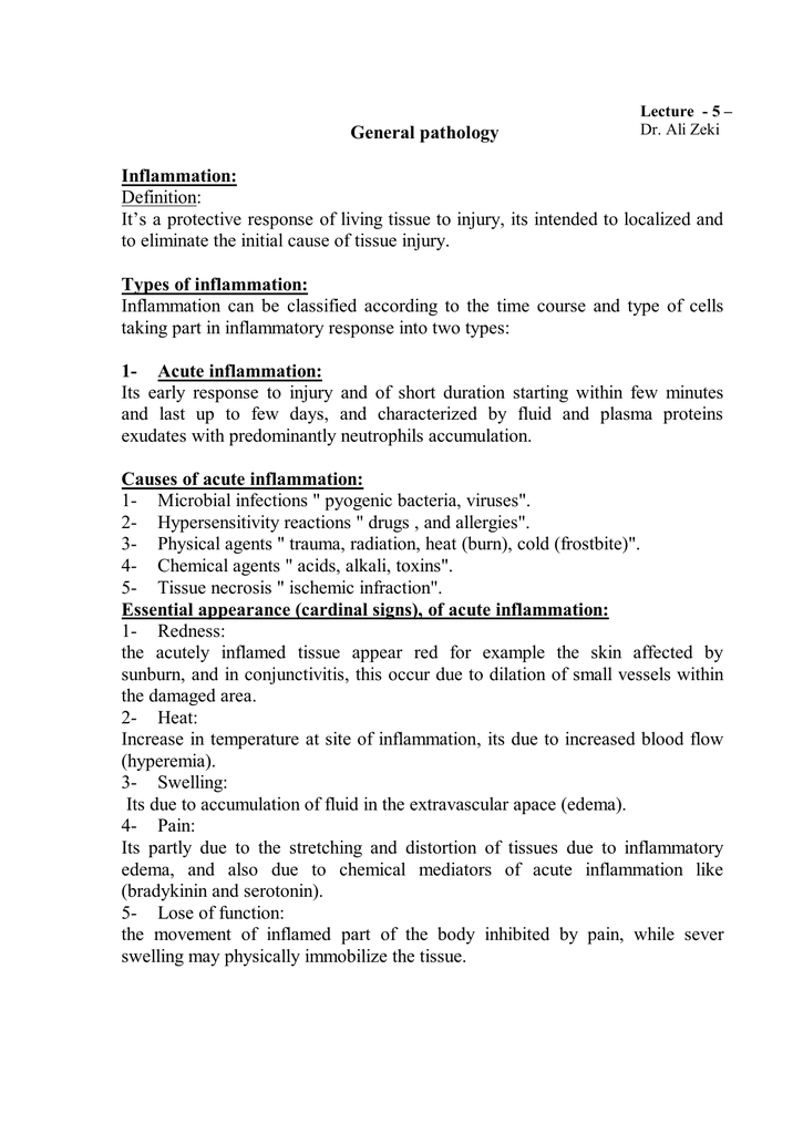 General pathology Inflammation: Definition: