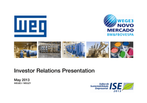 Investor Relations Presentation May 2013 WEGE3 / WEGZY