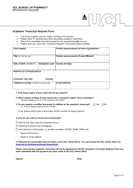 UCL SCHOOL OF PHARMACY Academic Transcript Request Form BRUNSWICK SQUARE