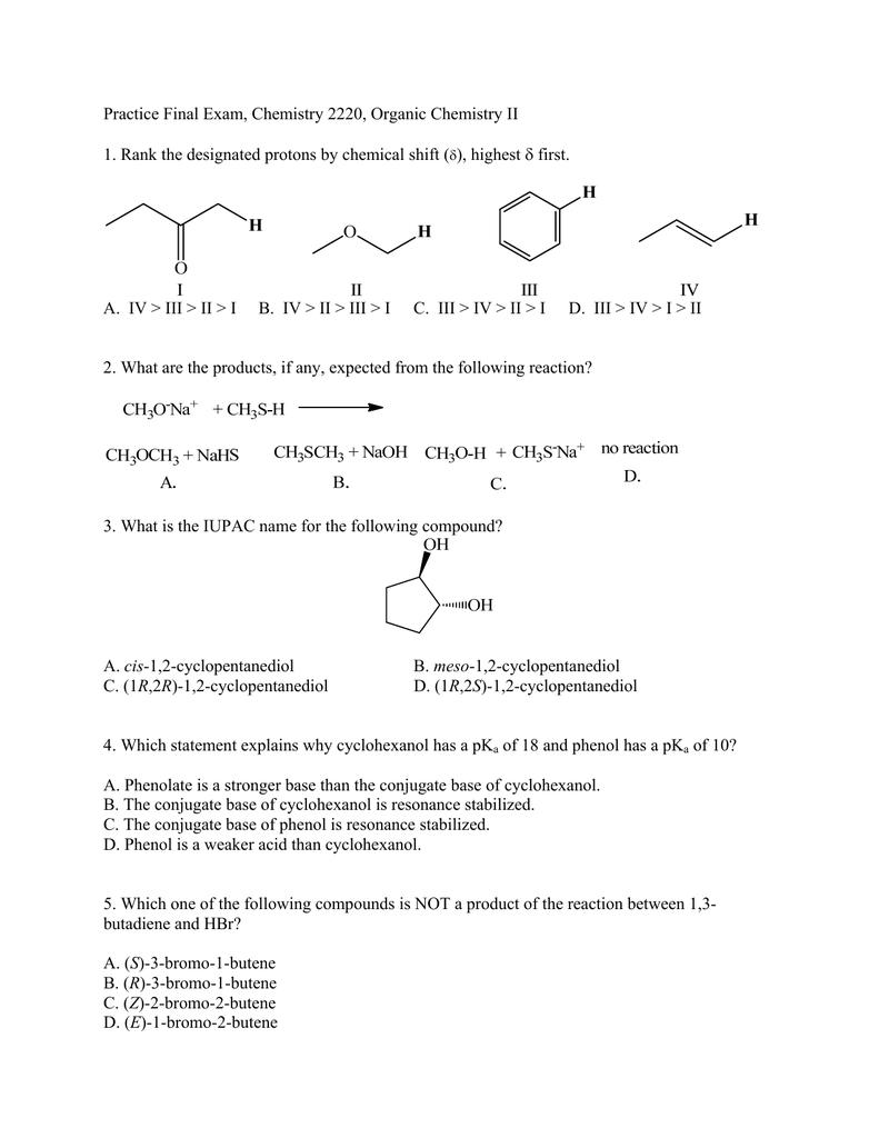 Practice Final Exam, Chemistry 2220, Organic Chemistry II  first