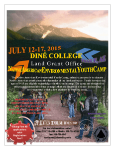 The Native American Environmental Youth Camp, primary purpose is to... Native American youth about the dynamics of the land and...
