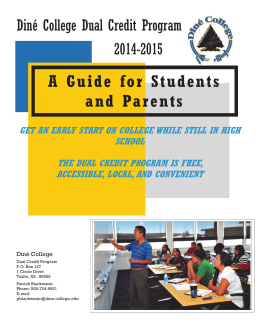 A Guide for Students and Par ents Diné College Dual Credit Program 2014-2015