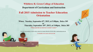 Fall 2015 Admission to Teacher Education Orientation Department of Curriculum and Instruction