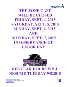 THE ZONE CAFÉ WILL BE CLOSED FRIDAY, SEPT. 4, 2015