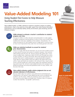 Value-Added Modeling 101 Using Student Test Scores to Help Measure Teaching Effectiveness EDUCATION