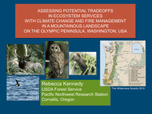 ASSESSING POTENTIAL TRADEOFFS IN ECOSYSTEM SERVICES WITH CLIMATE CHANGE AND FIRE MANAGEMENT