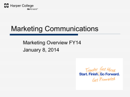 Marketing Communications Marketing Overview FY14 January 8, 2014