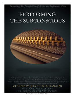 PERFORMING THE SUBCONSCIOUS Presented by Dr. Jennifer Erdely's Voice and Performance Class
