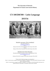 CX 108/208/308 – Latin Language 2015/16  The University of Warwick