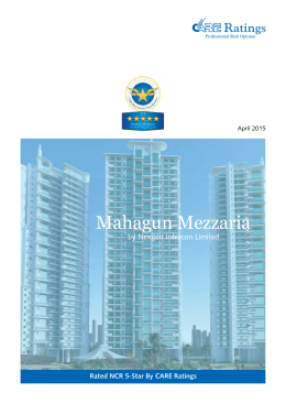 Mahagun Mezzaria by Nexgen Infracon Limited Rated NCR 5-Star By CARE Ratings