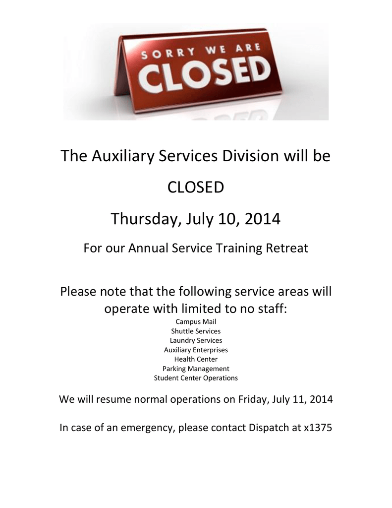 The Auxiliary Services Division Will Be Closed Thursday July 10 2014