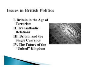 I. Britain in the Age of g Terrorism II. Transatlantic