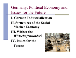 Germany: Political Economy and Issues for the Future