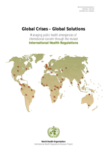 Global Crises – Global Solutions Managing public health emergencies of