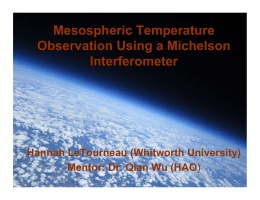 Mesospheric Temperature Observation Using a Michelson Interferometer Hannah LeTourneau (Whitworth University)