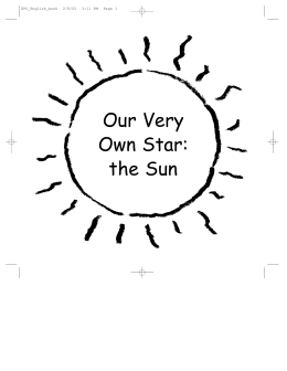 Our Very Own Star: the Sun