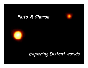 Pluto & Charon Exploring Distant worlds