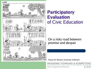 Participatory Evaluation of Civic Education On a risky road between