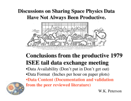 Conclusions from the productive 1979 ISEE tail data exchange meeting