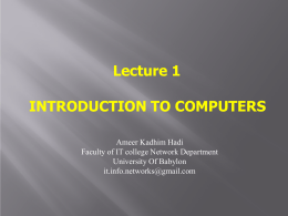 Lecture 1 INTRODUCTION TO COMPUTERS