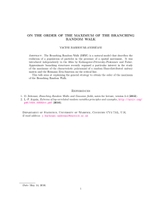 ON THE ORDER OF THE MAXIMUM OF THE BRANCHING RANDOM WALK