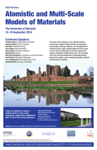 Atomistic and Multi-Scale Models of Materials The University of Warwick 15–18 September 2014