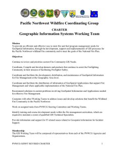 Pacific Northwest Wildfire Coordinating Group Geographic Information Systems Working Team CHARTER