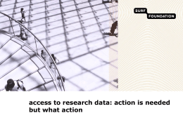 access to research data: action is needed but what action
