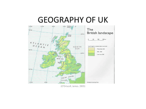 GEOGRAPHY OF UK  (O'Driscoll, James. 2003)