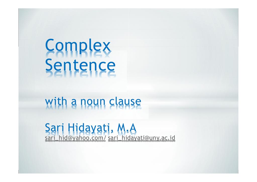 Uncategorized Noun Clause Worksheet complex sentence with a noun clause sari hidayati m a