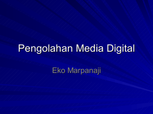 Pengolahan Media Digital Eko Marpanaji