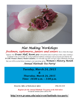 Hat Making Workshops freshmen, sophomores, juniors and seniors