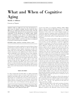 What and When of Cognitive Aging Timothy A. Salthouse University of Virginia