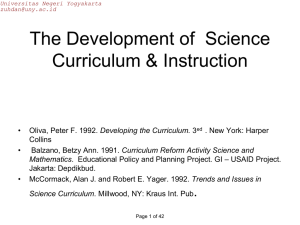 The Development of  Science Curriculum & Instruction