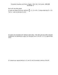 Di¤erential Equations and Matrix Algebra I (MA 221), Fall Quarter,... WorkSheet 13 Work with one other person.