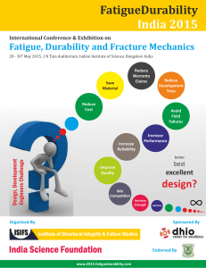 FatigueDurability India	2015 Fatigue,	Durability	and	Fracture	Mechanics