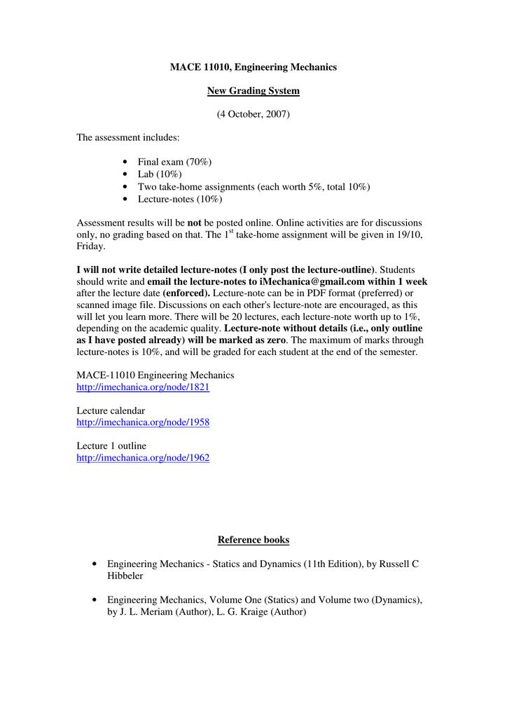 MACE 11010, Engineering Mechanics New Grading System (4 October, 2007)
