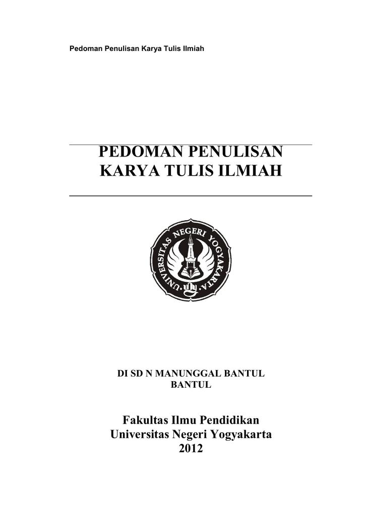 Pedoman Penulisan Karya Tulis Ilmiah Fakultas Ilmu Pendidikan