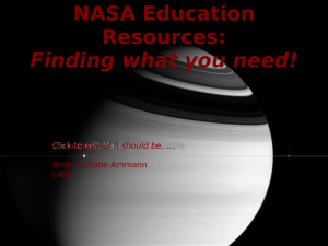 NASA Education Resources: Finding what you need! Click to edit Master subtitle style