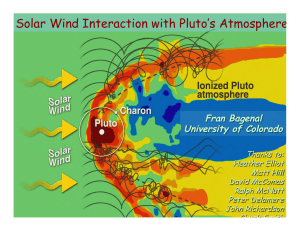 Solar Wind Interaction with Pluto's Atmosphere  Fran Bagenal University of Colorado