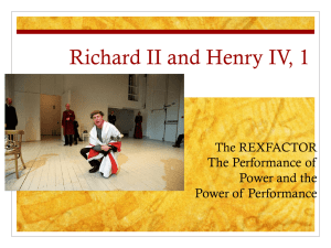 Richard II and Henry IV, 1 The Performance of Power and the