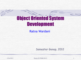 Object Oriented System Development Ratna Wardani Semester Genap, 2012