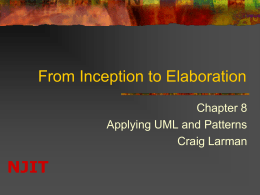 NJIT  From Inception to Elaboration Chapter 8