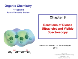 Chapter 8 Reactions of Dienes Ultraviolet and Visible Spectroscopy