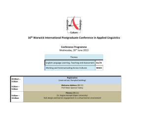 16 Warwick International Postgraduate Conference in Applied Linguistics  Conference Programme